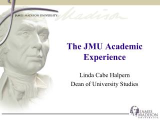 The JMU Academic Experience