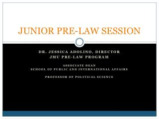 JUNIOR PRE-LAW SESSION