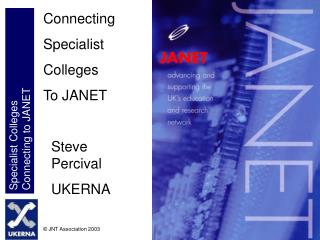 Connecting Specialist Colleges To JANET