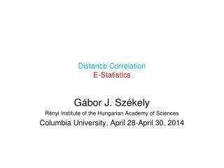 Distance Correlation  E-Statistics