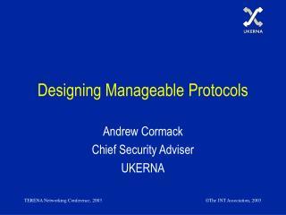 Designing Manageable Protocols