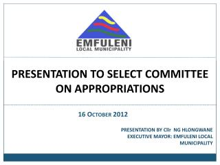 PRESENTATION TO SELECT COMMITTEE ON APPROPRIATIONS