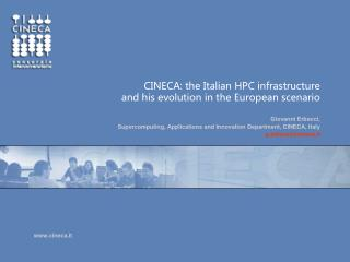 CINECA: the Italian HPC infrastructure   and his evolution in the European scenario