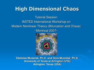 High Dimensional Chaos