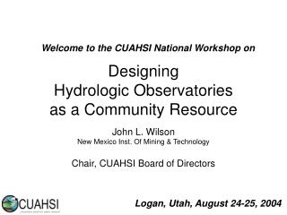 Designing  Hydrologic Observatories  as a Community Resource
