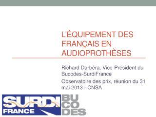 L'équipement  des Français en audioprothèses