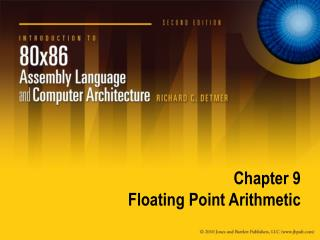 Chapter 9 Floating Point Arithmetic