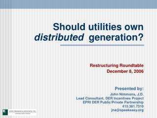 Should utilities own  distributed   generation?