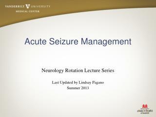Acute Seizure Management