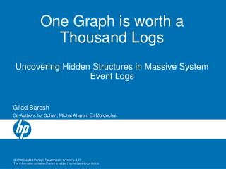 One Graph is worth a Thousand Logs Uncovering Hidden Structures in Massive System Event Logs