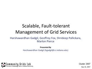 Scalable, Fault-tolerant Management of Grid Services