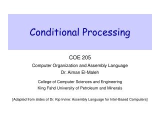 Conditional Processing