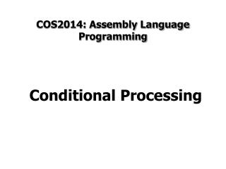 COS2014: Assembly Language Programming