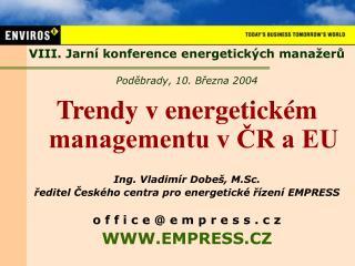 VIII. Jarn í konference energetických manažerů Poděbrady, 10. Března 2004