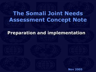The Somali Joint Needs Assessment Concept Note