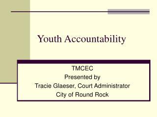 Youth Accountability