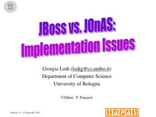 Giorgia Lodi ( lodig@cs.unibo.it ) Department of Computer Science University of Bologna