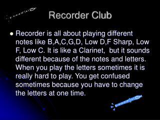 Recorder Club