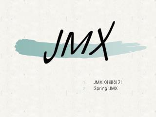 JMX  이해하기 Spring JMX
