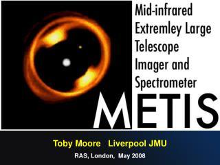 Toby Moore   Liverpool JMU RAS, London,  May 2008