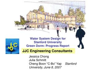 Water System Design for Stanford University  Green Dorm: Progress Report