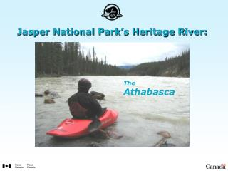 Jasper National Park's Heritage River: