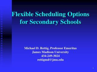 Michael D. Rettig, Professor Emeritus James Madison University 434-249-3024 rettigmd@jmu