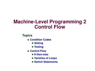 Machine-Level Programming 2 Control Flow