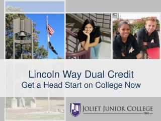 Lincoln Way Dual Credit Get a Head Start on College Now