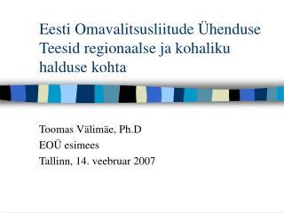 Eesti Omavalitsusliitude Ühenduse Teesid regionaalse ja kohaliku halduse kohta