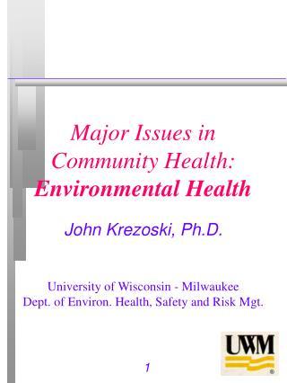 Major Issues in Community Health: Environmental Health