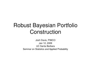 Robust Bayesian Portfolio Construction