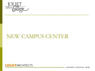 NEW CAMPUS CENTER