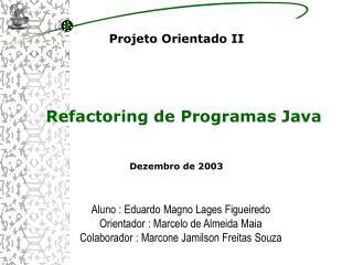 Refactoring de Programas Java
