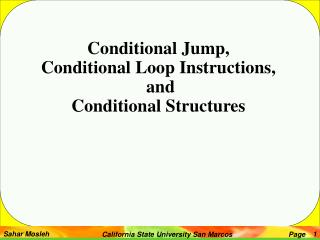 Conditional Jump, Conditional Loop Instructions,  and Conditional Structures
