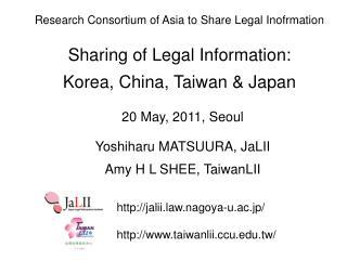 20 May, 2011 , Seoul Yoshiharu MATSUURA , JaLII Amy H L SHEE, TaiwanLII