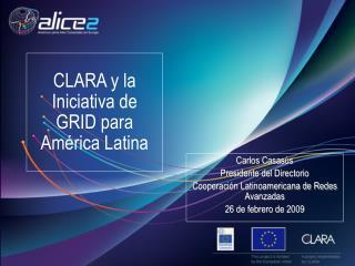 CLARA y la Iniciativa de GRID para América Latina