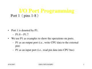 I/O Port Programming