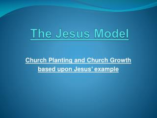 The Jesus  Model
