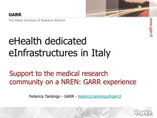 eHealth dedicated eInfrastructures in Italy