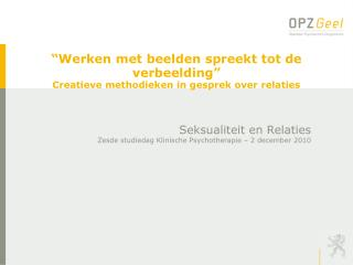 """"""" Werken met beelden spreekt tot de verbeelding"""" Creatieve methodieken in gesprek over relaties"""