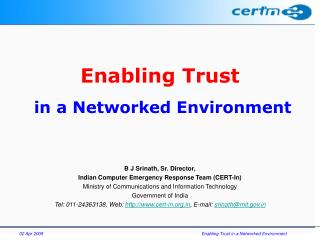 Enabling Trust  in a Networked Environment