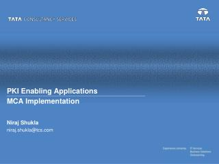 PKI Enabling Applications  MCA Implementation