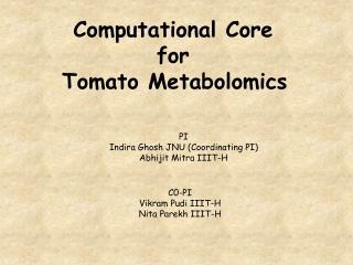 Computational Core  for  Tomato Metabolomics