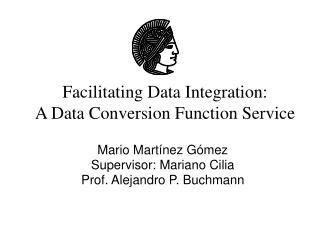 Facilitating Data Integration:  A Data Conversion Function Service