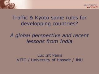 Luc Int Panis VITO / University of Hasselt / JNU