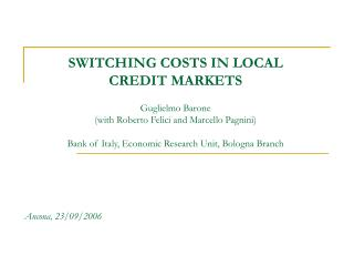 SWITCHING COSTS IN LOCAL CREDIT MARKETS