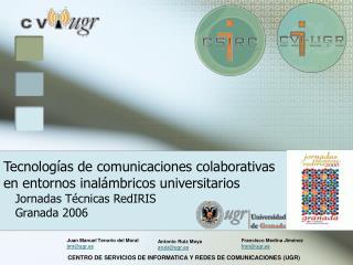 Tecnologías de comunicaciones colaborativas en entornos inalámbricos universitarios