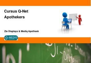 Cursus Q-Net Apothekers