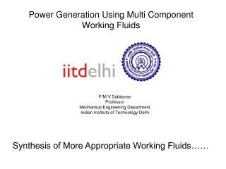 Power Generation Using Multi Component Working Fluids